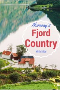 Norway's Fjord Country with kids Pinterest