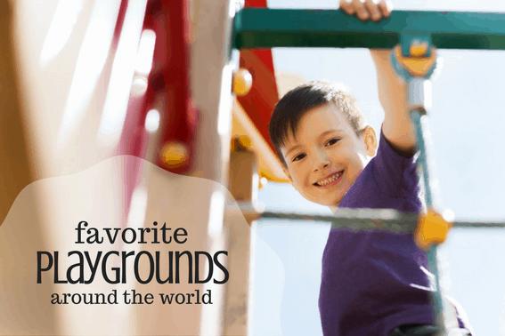 favorite playgrounds around the world