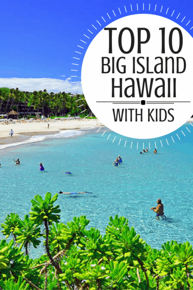 Top 10 must-do family fun activities on the Big Island of Hawaii,  including the best sandy beaches, best snorkel spots, & more. #trekarooing
