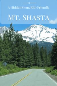 A Hidden Gem:Kid-Friendly Mount Shasta 1