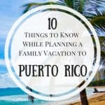 Puerto Rico Family Travel