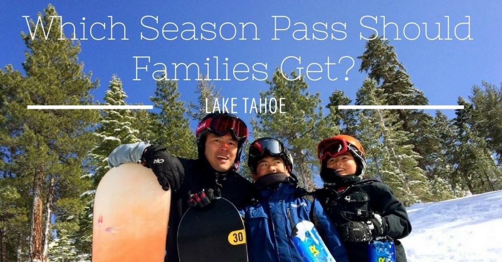 best-tahoe-season-pass-for-families