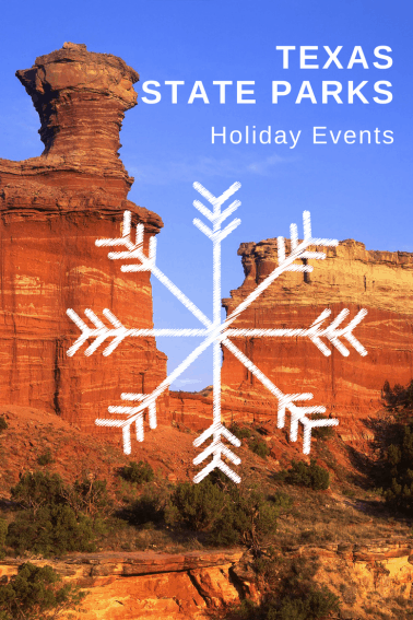 christmas holiday events at texas state parks for families