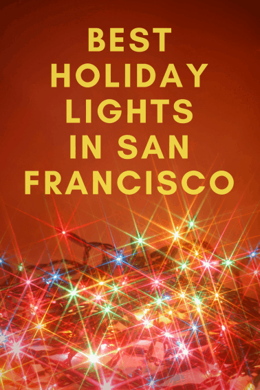 where to enjoy holiday lights in san francisco