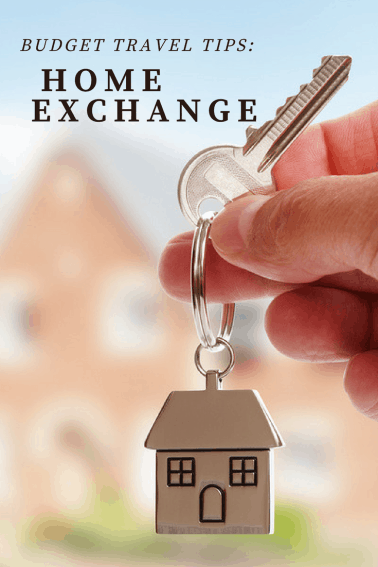 BUDGET TRAVEL- Home Exchange