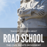 Road School: Teaching Your Children About the Civil Rights Movement 1