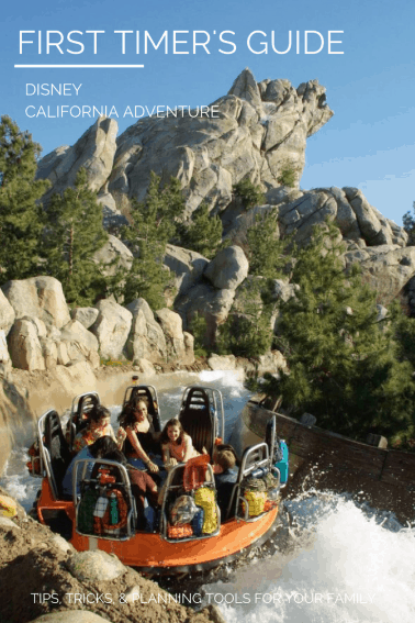 FIRST TIMER'S GUIDE Disney California Adventure Tips for Newbies