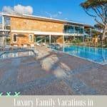 Martinhal Cascais Resort Portugal