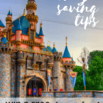 15 Money Saving Tips for Disneyland Deals 1