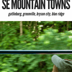 4 Southeast Mountain Towns That Your Family Will Adore This Spring 1