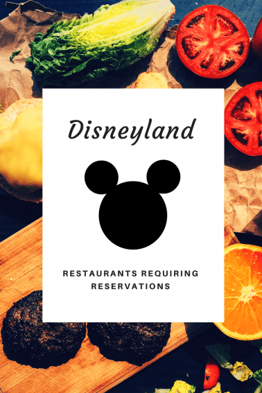 restaurants requiring reservations at disneyland