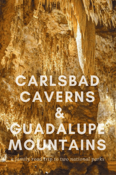 A Family Guide to Carlsbad Caverns National Park and Guadalupe Mountains National Park