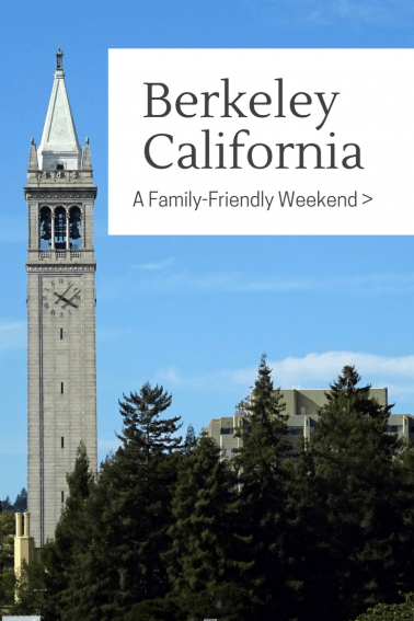 Berkeley Sightseeing- Exploring with Kids