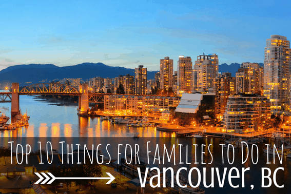 Best Hotels In Vancouver For Families