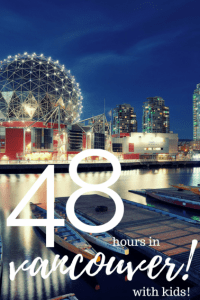 48 Hours in Vancouver with Kids 1
