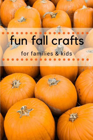fall crafts for families to remember your vacation with