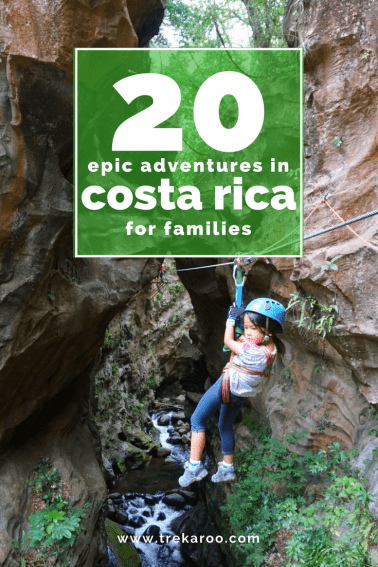 costa rica with kids: 20 epic adventures for the perfect costa rica family vacation
