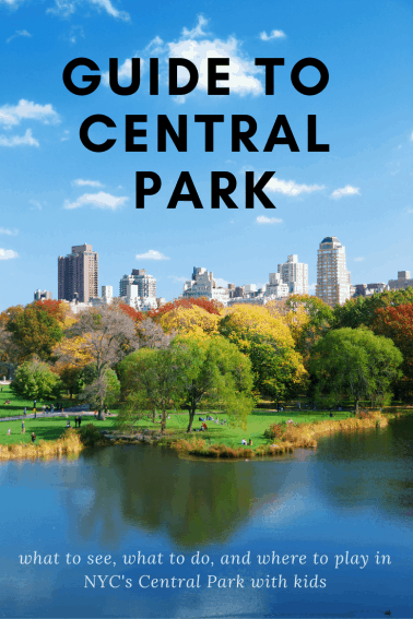 Family Guide to NYC's Central Park 2