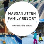 Massanutten Resort: A Mid-Atlantic Family Vacation Destination in Any Season 1