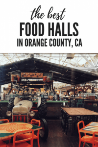 Orange County Food Halls that are Great for Traveling Families 1
