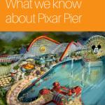 What's Coming to Disneyland_ Pixar Pier 2018