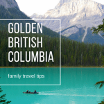 Canadian Rockies: Fun with Kids in British Columbia's National Parks 1