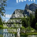 California National Parks Road Trip - Sequoia, Kings Canyon, Yosemite, & Lassen 1