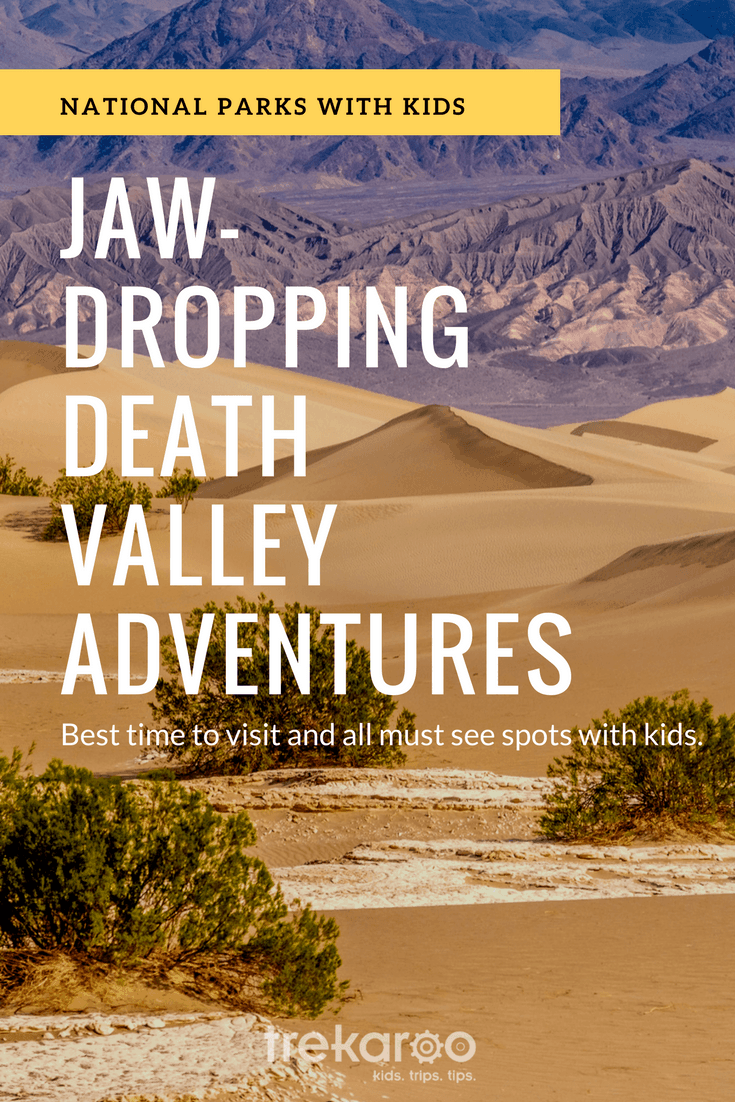 The best things to do with your family in Death Valley National Park.