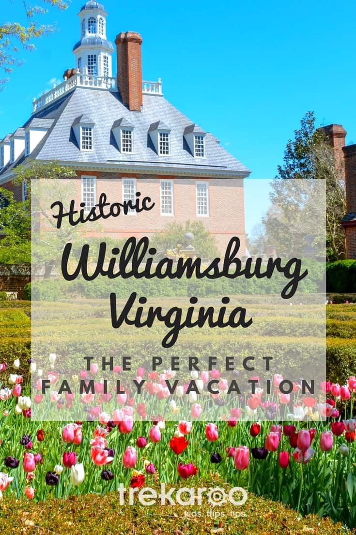 Historic Williamsburg, VA - History comes alive for kids and take adrenaline pumping fun to new heights. You'll be surprised by the other reasons you could easily spend a week here.  #familytravel #americanhistory