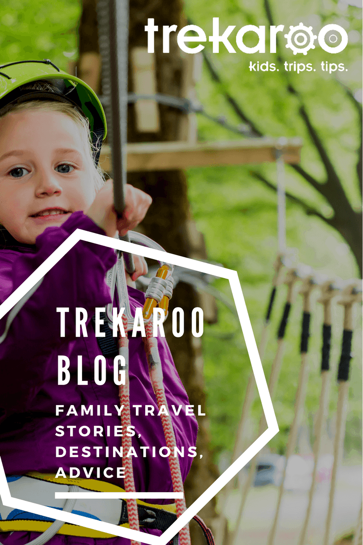 Trekaroo Blog: Family Travel Inspiration and Expert Advice 