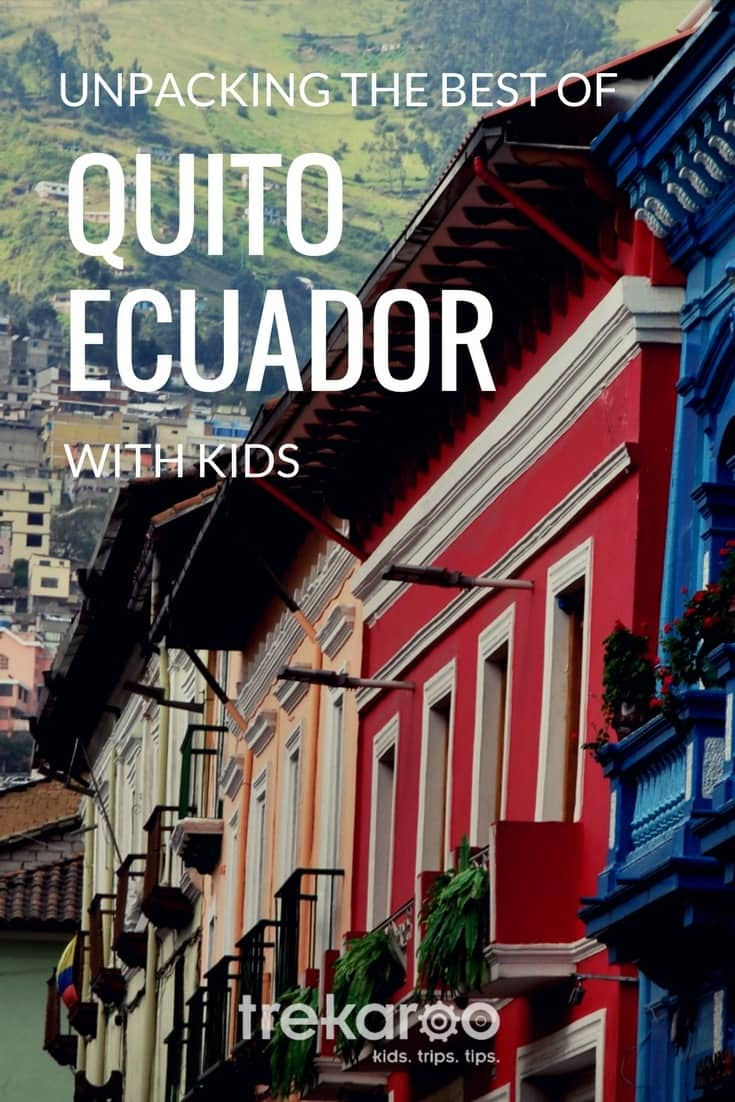Quito, Ecuador Travel: Things to do with Kids We unpack the best of Quito with kids. This UNESCO World Heritage site is brimming with history, authentic culture, and fun experiences for families. Day trips from Quito and where to stay in Quito.  #Ecuador #educationaltravel #UNESCO #familytravel #southamerica