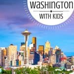 Top 10 FUN Things to do in Washington State [with kids]! 1