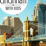 Top Fun 10 Things to Do in Cincinnati [with Kids]! 1