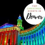 Christmas in Denver | The Best Denver Christmas Events for Families 1
