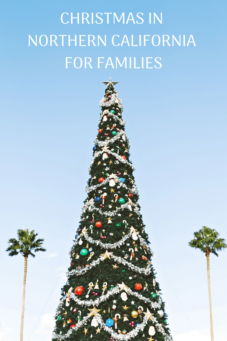 Explore the top Christmas and holiday activities for families in Northern California #FamilyTravel  Photo by: Shutterstock/fotorutkowscy