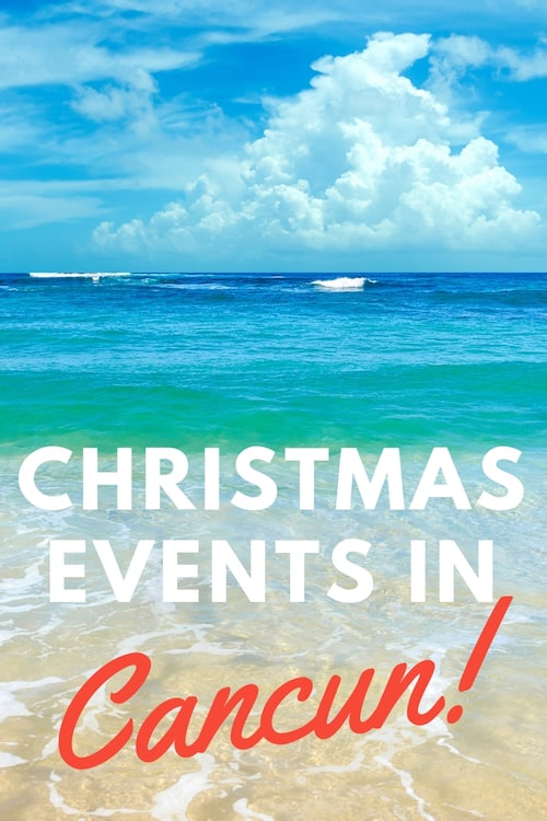 Christmas in Cancun | Cancun Christmas Events 2019 3