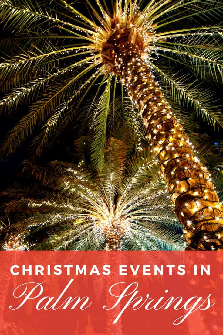 Spending the holidays in Palm Springs? Find out which events join the Living Desert Zoo Wildlights Holiday Festival and Palm Springs Aerial Tramway on our list of Palm Springs Christmas Events! #Christmas #PalmSprings