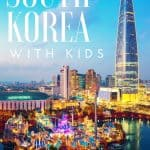 Top Ten Things to Do in South Korea with Kids 1