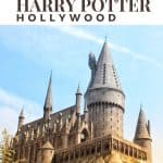 Guide to the Wizarding World of Harry Potter in Hollywood 1