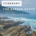 Garden Route South Africa - A South Africa Itinerary 1