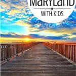 Top 10 Fun Things to do in Maryland with kids! 1