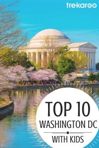 Top 10 Things to do in Washington DC [with kids!] 1