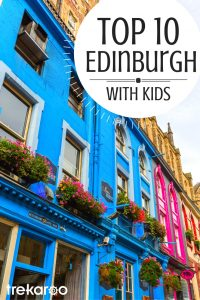 Top 10 Things to do with Kids in Edinburgh 1