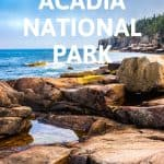 Best Things to Do in Acadia National Park with Kids 1