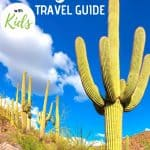 Tucson Travel Guide - A Long Weekend in Tucson with Kids 1