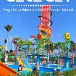 Tips for the Perfect Family Day at Royal Caribbean CocoCay 1