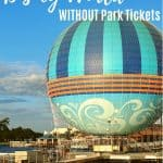 Top 10 Things to Do at Disney World Without Park Tickets 1