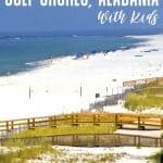 The Absolute Best Things to do in Gulf Shores, Alabama [with kids!] 1