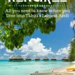Rangiroa, Tahiti: Diving in Tahiti's Largest Atoll 1