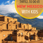 Things to do in New Mexico with kids